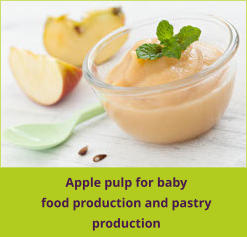 Apple pulp for baby food production and pastry production
