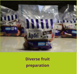 Diverse fruit preparation